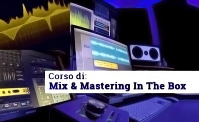 locandina del corso mix & mastering in the box