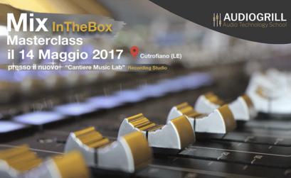 la locandina della masterclass mix in the box di audiogrill a cutrofiano, con il primo piano di una console digitale